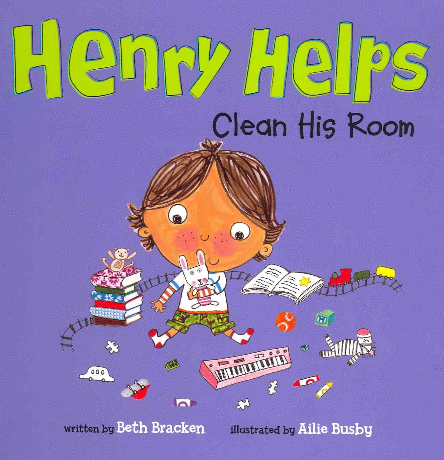 Henry Helps Clean His Room By Bracken, Beth/ Busby, Ailie (ILT)
