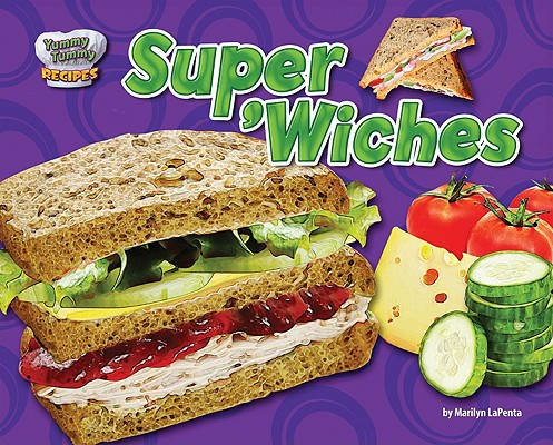 Super 'wiches By Lapenta, Marilyn